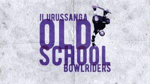 II Urussanga Old School BowlRiders