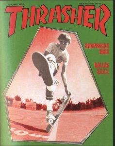 Tudo O Que Você Precisa Saber Sobre a Thrasher ( Ou Quase Tudo )